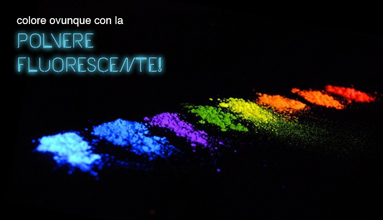 Phosphorescent fluorescent luminescent powder glow in the for Mainini arreda e illumina parma pr